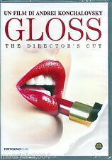 Gloss (2007) DVD NUOVO Andrei Konchalovsky, Yuliya Vysotskaya, Irina Rozanova