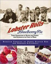 Lobster Rolls and Blueberry Pie: Three Generations of Recipes and Stor-ExLibrary