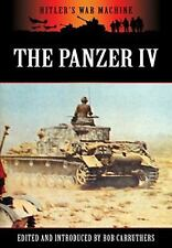 THE PANZER IV: The Workhorse of the Panzerwaffe (Hitler's War Machine), Carruthe