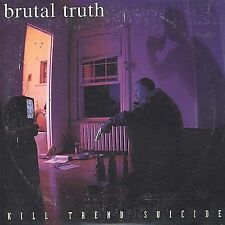 Kill Trend Suicide by Brutal Truth (CD, Feb-1997, Relapse Records (USA))