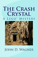 The Crash Crystal: A Lego Mystery: A middle-grade novel for 9-12 year--ExLibrary