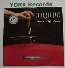 """DRIVE SHE SAID - Think Of Love - Ex Con 7"""" Single Music For Nations KUT 139"""