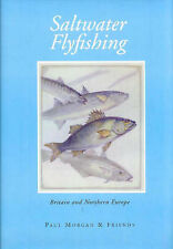 SALTWATER FLYFISHING: BRITAIN & NORTHERN EUROPE BY PAUL MORGAN AND FRIENDS., Goo