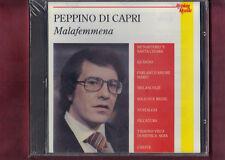 PEPPINO DI CAPRI - MALAFEMMENA CD NUOVO SIGILLATO
