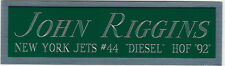 JOHN RIGGINS JETS NAMEPLATE FOR AUTOGRAPHED Signed HELMET-JERSEY-FOOTBALL-PHOTO