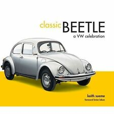 Classic Beetle: A VW Celebration-ExLibrary