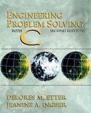 Engineering Problem Solving with C (2nd Edition)