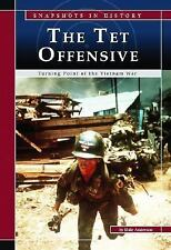 The Tet Offensive: Turning Point of the Vietnam War (Snapshots in Hist-ExLibrary