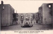 CPA GUERRE 14-18 WW1 OISE SENLIS 17 propriété de M. le capitaine fenwick