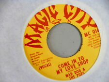 MAD DOG & THE PUPS~COME IN TO MY LOVE SHOP~NEAR MINT~MAGIC CITY~A KILLER~FUNK 45