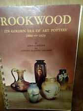Rookwood Its Golden Era Of Art Pottery 1880-1929 Full Color Reference Book