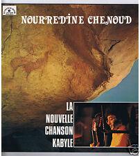 LP NOURREDINE CHENOUD LA NOUVELLE CHANSON KABYLE LE CHANT DU MONDE