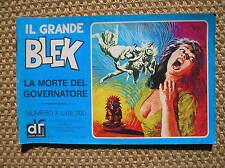 IL GRANDE BLEK 3 1976 LA MORTE DEL GOVERNATORE EDIZIONI DARDO STRISCIA GIGANTE