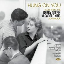 Hung On You - More From The Gerry Goffin & Carole King Songbook (CDCHD 1427)