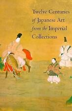 Twelve Centuries of Japanese Art from the Imperial Collections-ExLibrary
