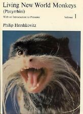Living New World Monkeys (Platyrrhini) Vol. 1 : With an Introduction to...
