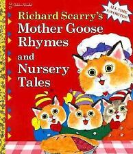 Mother Goose Rhymes and Nursery Tales, Scarry, Richard, Good Book
