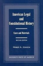 American Legal and Constitutional History: Case and Materials Johnson, Herbert A