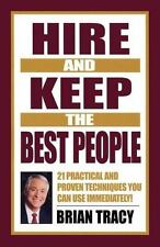 Hire and Keep the Best People : 21 Practical and Proven Techniques You Can...112