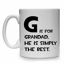 G IS FOR GRANDAD HE IS SIMPLY THE BEST GIFT MUG CUP PRESENT CHRISTMAS BIRTHDAY