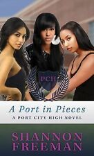 A Port in Pieces (Port City High)