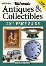 Warman's Antiques & Collectibles 2011 Price Guide (Warman's Antiques & Collectib