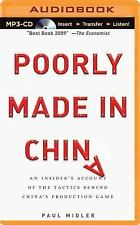 Poorly Made in China : An Insider's Account of the Tactics Behind China's...