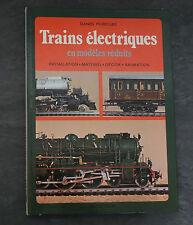 Trains électriques en modèles réduits Daniel Puidoube Editions Hachette 1978
