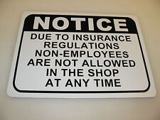 *SPL* Lot of 2 NON-EMPLOYEES ARE NOT ALLOWED IN THE SHOP Metal Sign
