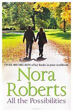 All the Possibilities by Nora Roberts Mills & Boon (Paperback, 2013)