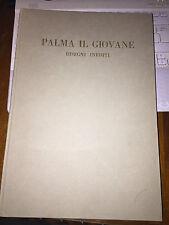 PALMA IL GIOVANE DISEGNI INEDITI ISTITUTO D'ARTE EUROPEA EDIZ FUORI COMM 1963