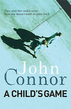 A Child's Game by John Connor BRAND NEW BOOK (Paperback, 2006)
