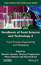 Handbook of Food Science and Technology 2, Romain Jeantet
