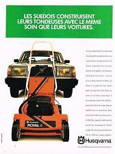 Publicité Advertising 1984 Les Tondeuses Husqvarna