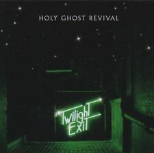 Holy Ghost Revival - Twilight Exit (NEW CD 2008)