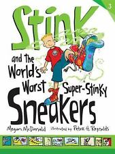 Stink and the World's Worst Super-Stinky Sneakers (Book #3) by McDonald, Megan,