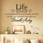 New Life is not measured by breaths DIY Transfer Wall Sticker Wall Decal
