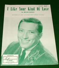 I LIKE YOUR KIND OF LOVE Sheet Music, ANDY WILLIAMS Cover, © 1957