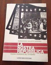 L66  La nostra Repubblica - Galante Garrone - 1985