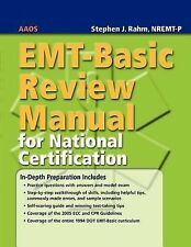 EMT-Basic Review Manual For National Certification, Rahm, Stephen J., American A