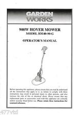 GARDEN WORKS 900W HOVER MOWER HM40-90G OPERATORS MANUAL