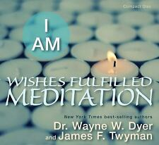 I AM Wishes Fulfilled Meditation, Dr. Wayne W. Dyer, James F. Twyman, Acceptable