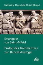 SMARAGDUS VON SAINT-MIHIEL - PROLOG DES KOMMENTARS ZUR BENEDIKTUSREGEL