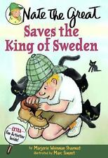 Nate the Great: Nate the Great Saves the King of Sweden No. 19 by Marjorie...