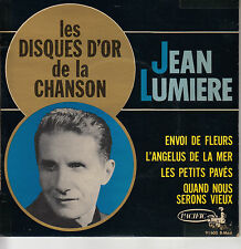 45TRS VINYL 7'' / FRENCH EP JEAN LUMIERE / SERIE DISQUES D'OR / LANGUETTE