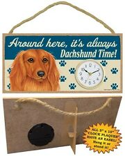 Dachshund-Long Hair CLOCK-Around here it's always--Time-Hang or Easel Back