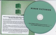 MINOR VICTORIES SCATTERED ASHES  RARE 2 TRACK PROMO CD [Editors/Mogwai/Slowdive]