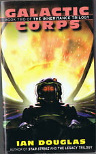 Galactic Corps by Ian Douglas (1999, Paperback, 1st Printing, Eos)