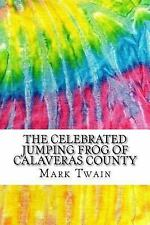 Squid Ink Classics: The Celebrated Jumping Frog of Calaveras County :...