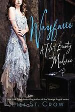 Wayfarer : A Tale of Beauty and Madness by Lili St. Crow (2014, Paperback)